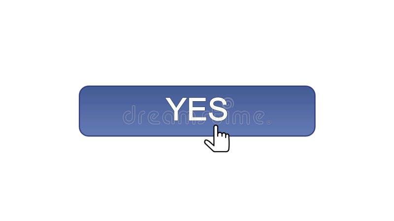 Sì il bottone dell'interfaccia di web ha cliccato con il cursore del topo, il colore viola, programma online illustrazione di stock