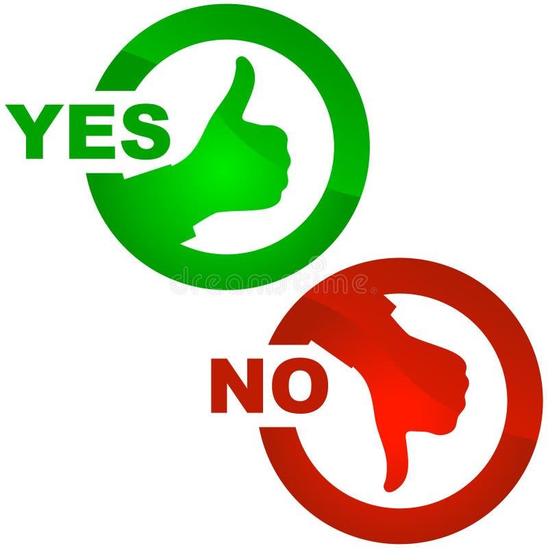 Sí y ningún icono. ilustración del vector