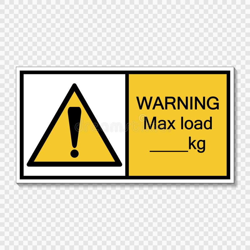 Símbolo que adverte a carga máxima quilograma etiqueta do sinal no fundo transparente ilustração stock
