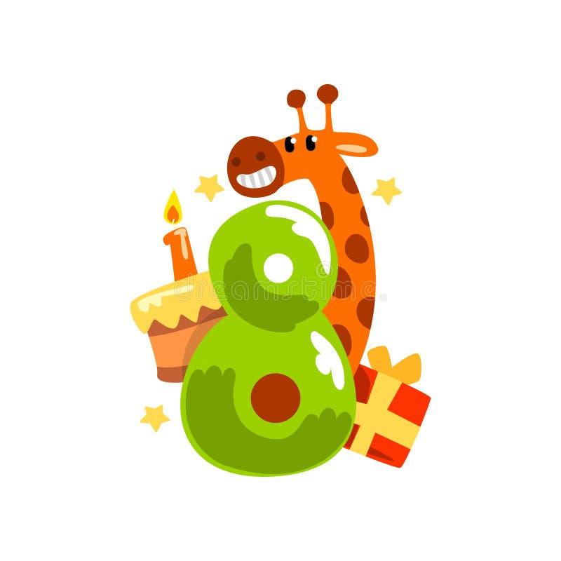 Söt rolig giraff och nummer åtta, lycklig födelsedag, årsdagnummer med den gulliga djura teckenvektorillustrationen vektor illustrationer