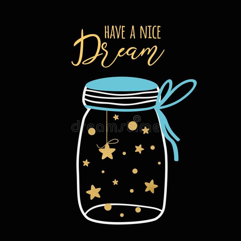 Süße Träume Vektorplakattext haben einen netten Traum Wunsch der Karte mit Goldsternen in gute Nacht des Glasgefäßes stock abbildung