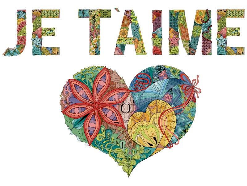 Słowa JE T AIME z sercem francuzi, kocham cię Wektorowy dekoracyjny zentangle przedmiot royalty ilustracja