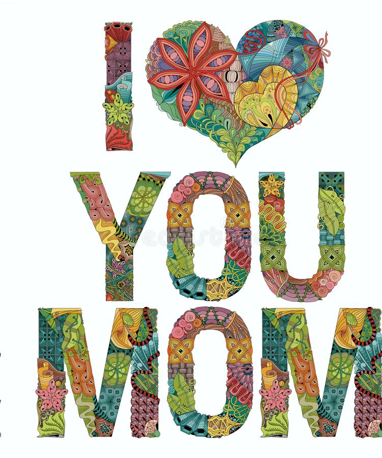 Słowa KOCHAM CIEBIE mama Wektorowy dekoracyjny zentangle przedmiot ilustracji