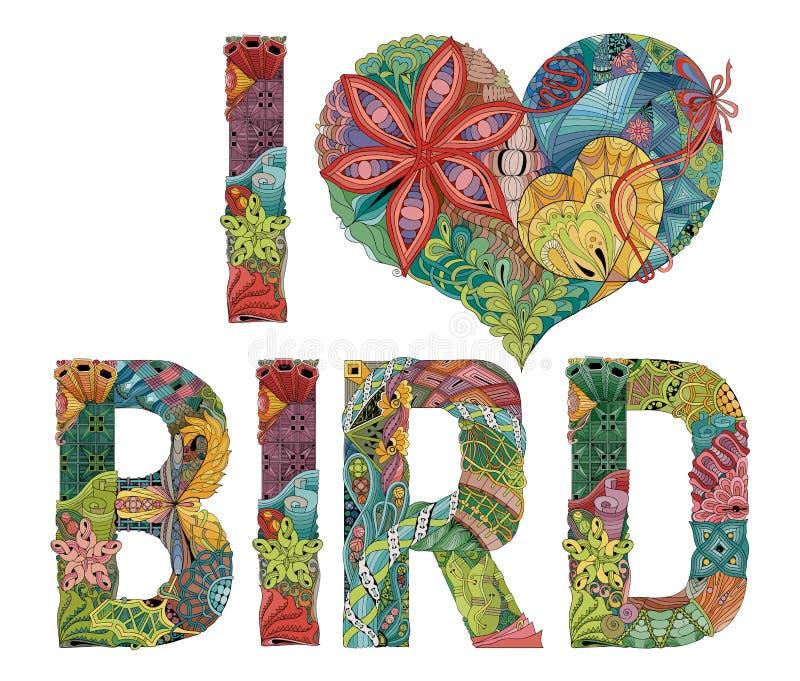 Słowa KOCHAM ptaka Wektorowy dekoracyjny zentangle przedmiot ilustracja wektor
