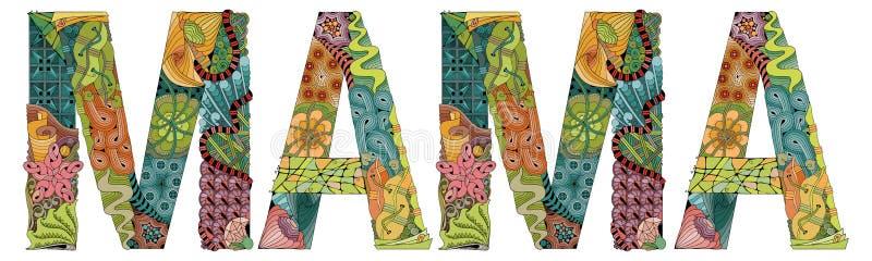 Słowa mama Wektorowy dekoracyjny zentangle przedmiot ilustracji