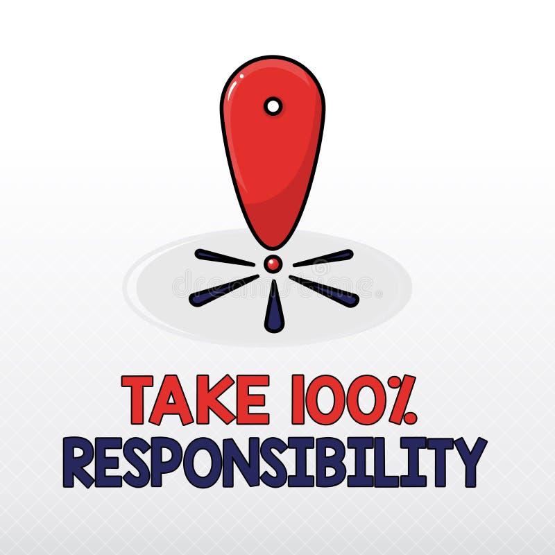 Słowa writing tekst Bierze 100 odpowiedzialność Biznesowy pojęcie dla był w pełni odpowiedzialny dla twój myśli i akcj ilustracji