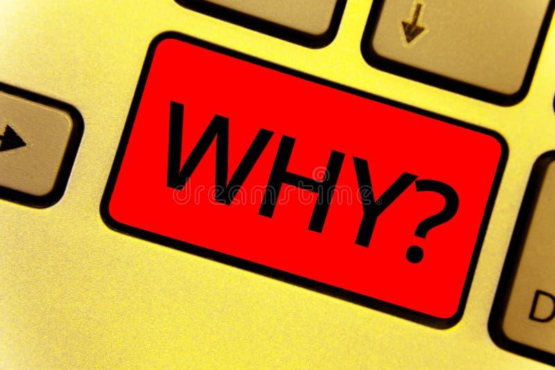Słowa writing tekst Dlaczego pytanie Biznesowy pojęcie dla Pytać dla odmianowych odpowiedzi coś przesłuchuje dowiaduje się Klawia zdjęcie stock