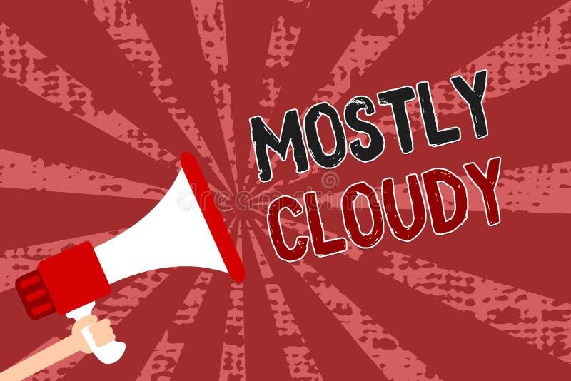 Słowa writing tekst Przeważnie Chmurny Biznesowy pojęcie dla Niejasnego Parującego Mgłowego Puszystego Mglistego chmury Skyscape  ilustracja wektor