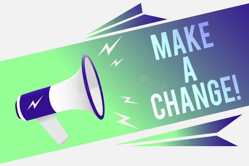 Słowa writing tekst Robi zmianie Biznesowy pojęcie dla próby nowej rzeczy Rozwija ewoluci ulepszenia przyrosta megafonu Dojrzałeg ilustracja wektor