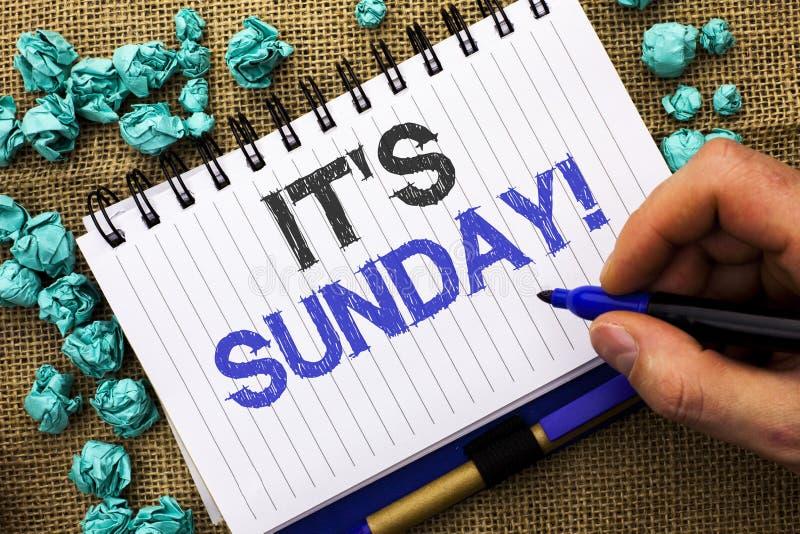 Słowa writing tekst Swój Niedziela wezwanie Biznesowy pojęcie dla Relaksuję Cieszy się Wakacyjny weekendu wakacje Spoczynkowego d zdjęcie stock