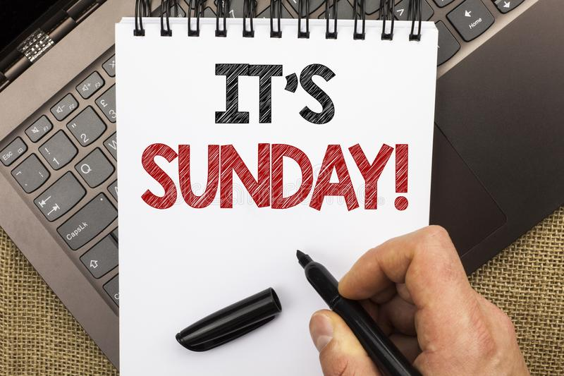 Słowa writing tekst Swój Niedziela wezwanie Biznesowy pojęcie dla Relaksuję Cieszy się Wakacyjny weekendu wakacje Spoczynkowego d fotografia stock