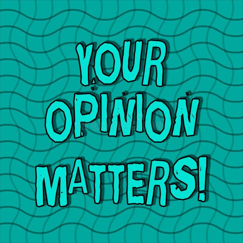 Słowa writing tekst Twój opinii sprawy Biznesowy pojęcie dla przedstawienia ty ty no zgadzasz się z coś który właśnie mówić ilustracja wektor