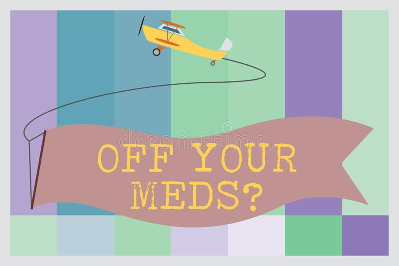 Słowa writing tekst Z Twój Meds pytania Biznesowy pojęcie dla Zatrzymywać użycie przepisuje lekarstwa ilustracja wektor