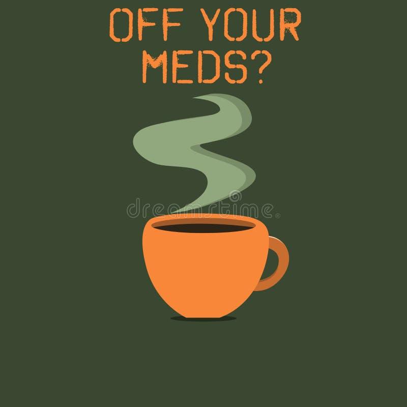Słowa writing tekst Z Twój Meds pytania Biznesowy pojęcie dla Zatrzymywać użycie przepisuje lekarstwa royalty ilustracja