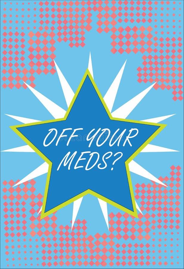 Słowa writing tekst Z Twój Meds pytania Biznesowy pojęcie dla Zatrzymywać użycie przepisuje lekarstwa ilustracji