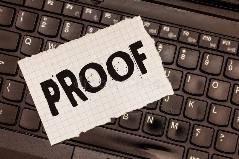 Słowa writing teksta dowód Biznesowy pojęcie dla dowodu lub argument ustanawia fact lub prawdę oświadczenie zdjęcie stock