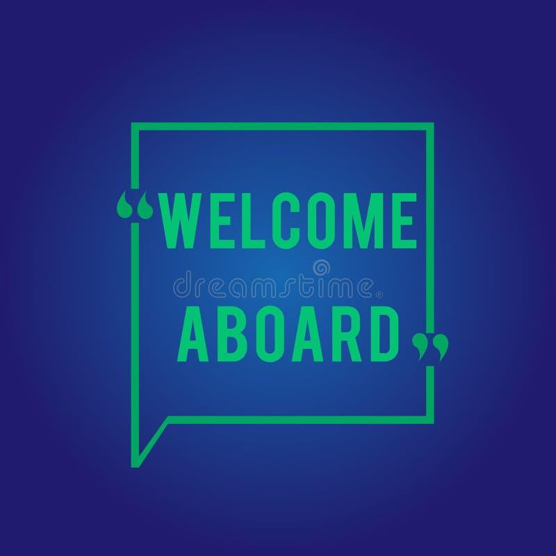 Słowa writing teksta powitanie Aboard Biznesowy pojęcie dla wyrażenia powitania osoba czyj przyjeżdżał pragnie ilustracja wektor
