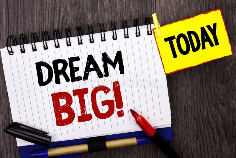 Słowa writing teksta sen Duży Biznesowy pojęcie dla motywacja planu celu sen wzroku strategii wyzwania pomysłu pisać na notatnika obraz stock