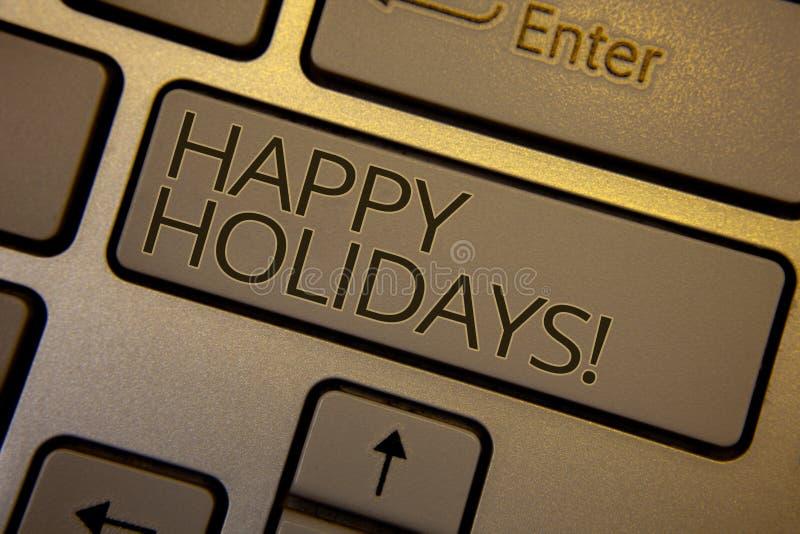 Słowa writing teksta Szczęśliwych wakacji Motywacyjny wezwanie Biznesowy pojęcie dla powitania Świętuje Świątecznych dni brązu kl fotografia stock