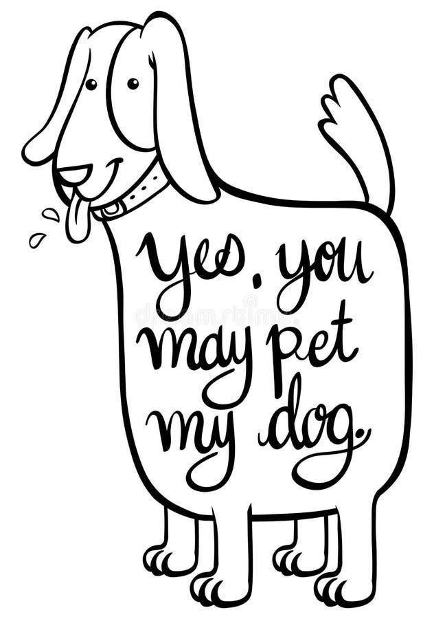 Słowa wyrażenie dla tak ty możesz migdalić mój psa ilustracji