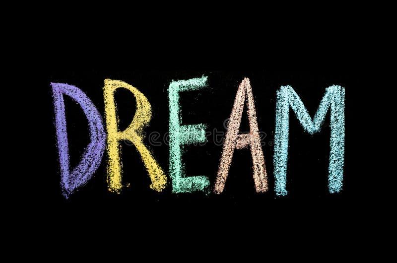 Słowo «sen «drawned na chalkboard zdjęcia stock