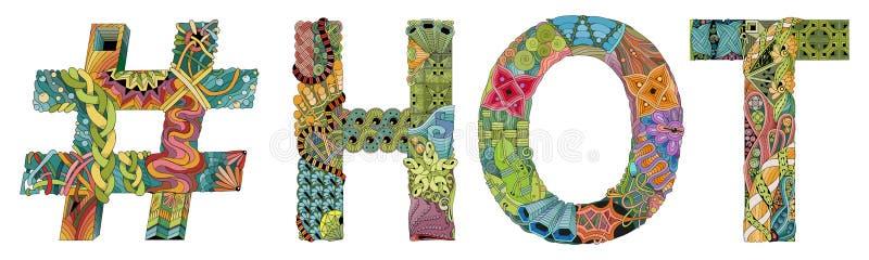 Słowo GORĄCY z hashtag Wektorowy dekoracyjny zentangle przedmiot royalty ilustracja