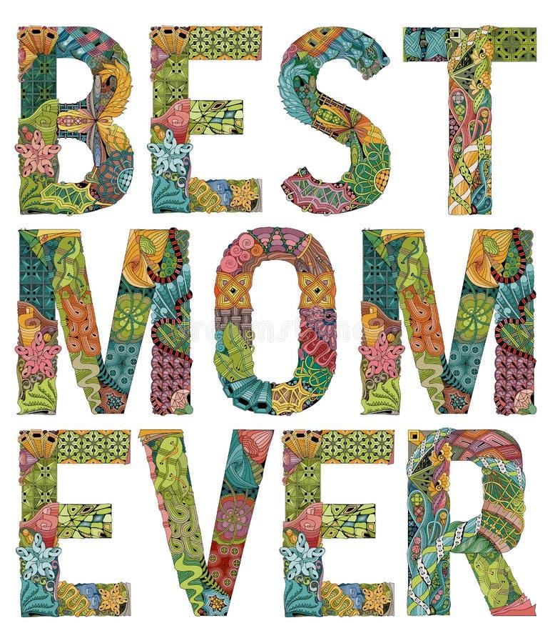 Słowo najlepszy mama kiedykolwiek Wektorowy dekoracyjny zentangle przedmiot ilustracji