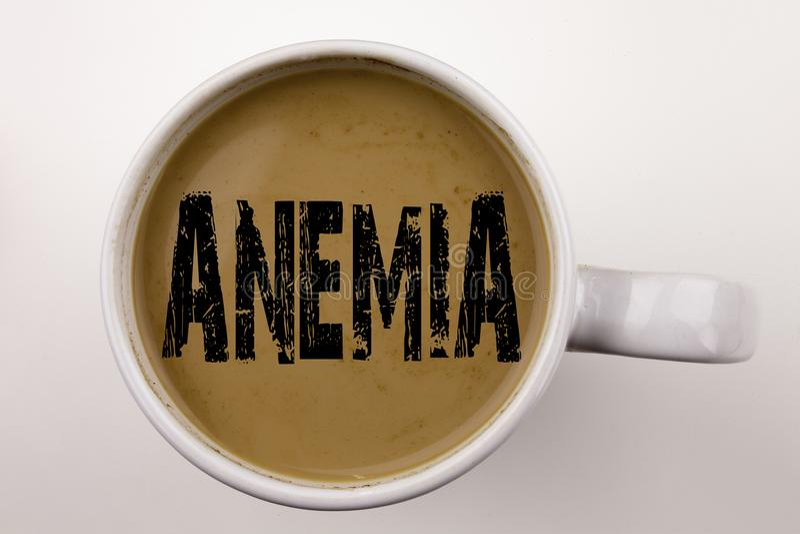Słowo, pisze anemia tekscie w kawie w filiżance Biznesowy pojęcie dla Medycznej diagnozy Żelaznego niedostatku aplastic na białyc fotografia royalty free