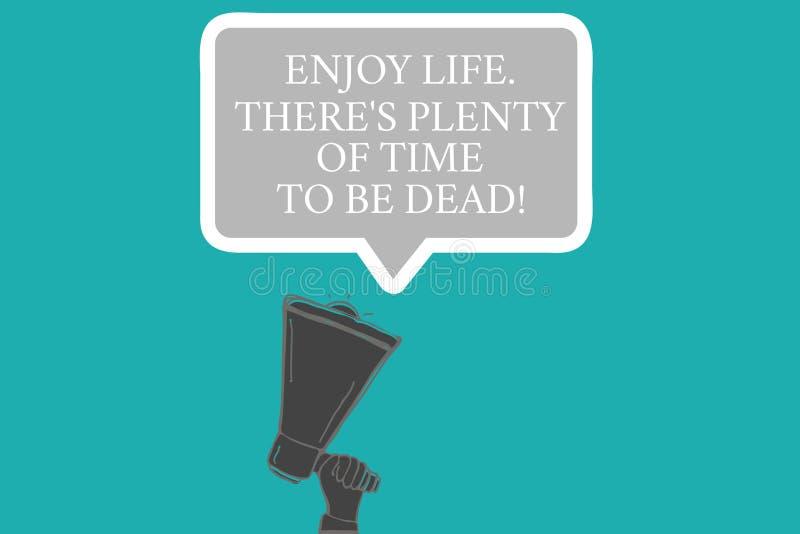 Słowo pisze tekscie Cieszy się życie Tam S Jest obfitością czas Być Nieżywy Biznesowy pojęcie dla Był szczęśliwy podczas gdy ty j ilustracja wektor