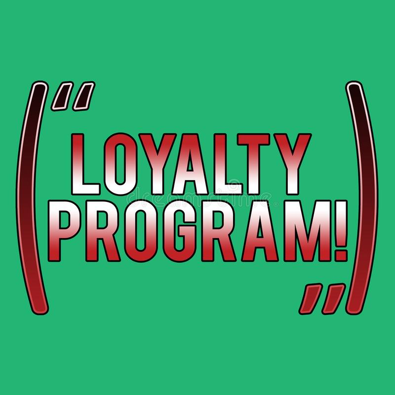 Słowo pisze tekst lojalności programie Biznesowy pojęcie dla zbudowanego marketingu zapewnia bodziec powtórki klientów Pusty royalty ilustracja