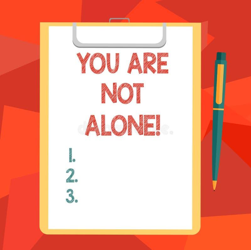 Słowo pisze tekstowi Ciebie no Jest Samotny Biznesowy pojęcie dla Oferować pomocy poparcia pomocy współpracy firmy puste miejsce royalty ilustracja