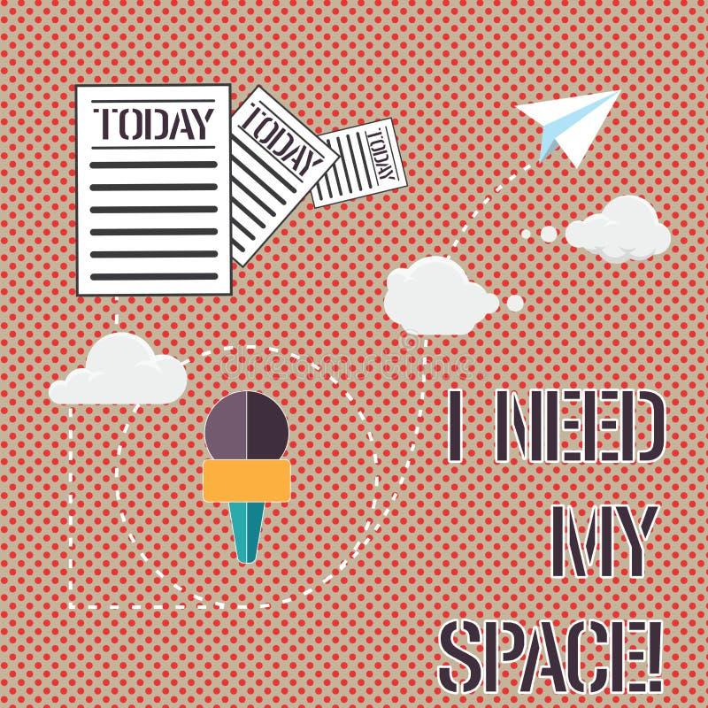 Słowo pisze tekstowi Potrzebuję Mój przestrzeń Biznesowy pojęcie dla Dawać być samotnym informacją ja niektóre prywatność patrzej zdjęcia royalty free