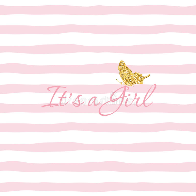 It s a Girl. Baby shower template with gold glitter butterfly on striped hand drawn seamless pattern background. For stock illustration