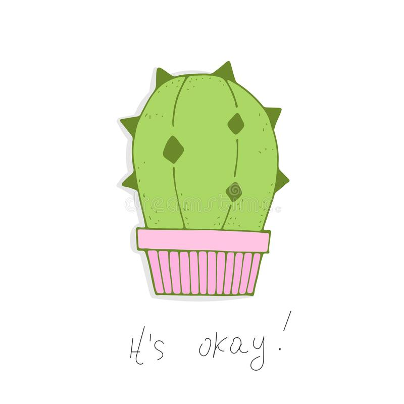 It`s okay.  Cute  cartoon  green cactus in a pink pot with an inscription. vector card. stock illustration