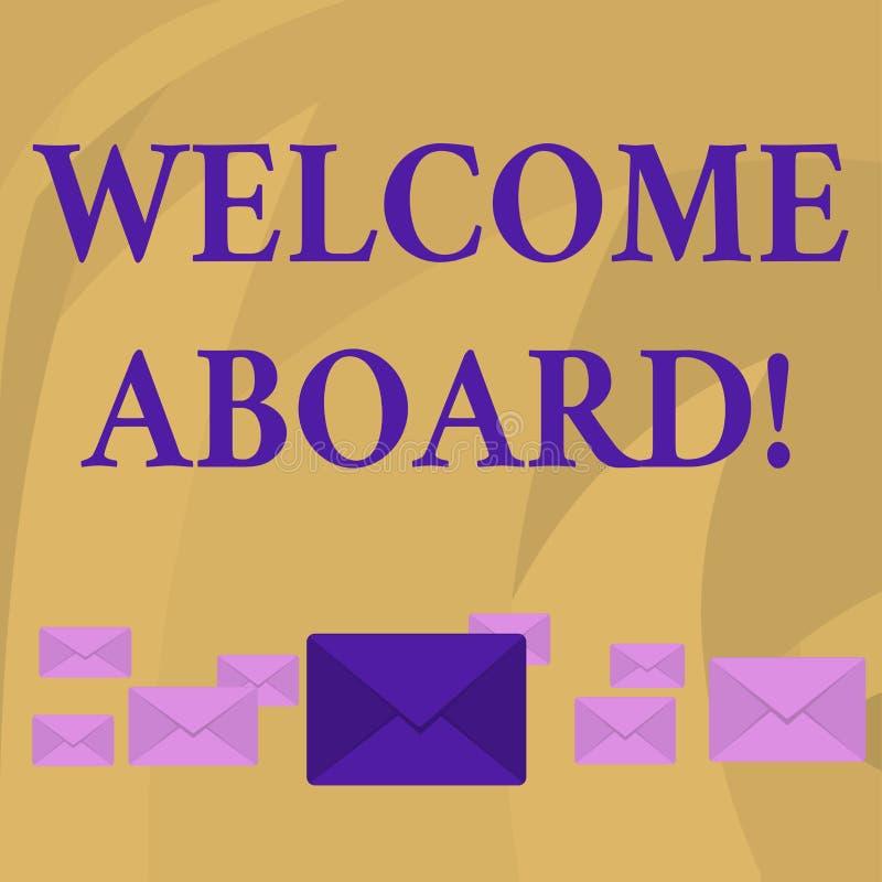 S?owa writing teksta powitanie Aboard Biznesowy pojęcie dla coś który mówisz ty dostaje na statku pastelu kiedy someone jest royalty ilustracja