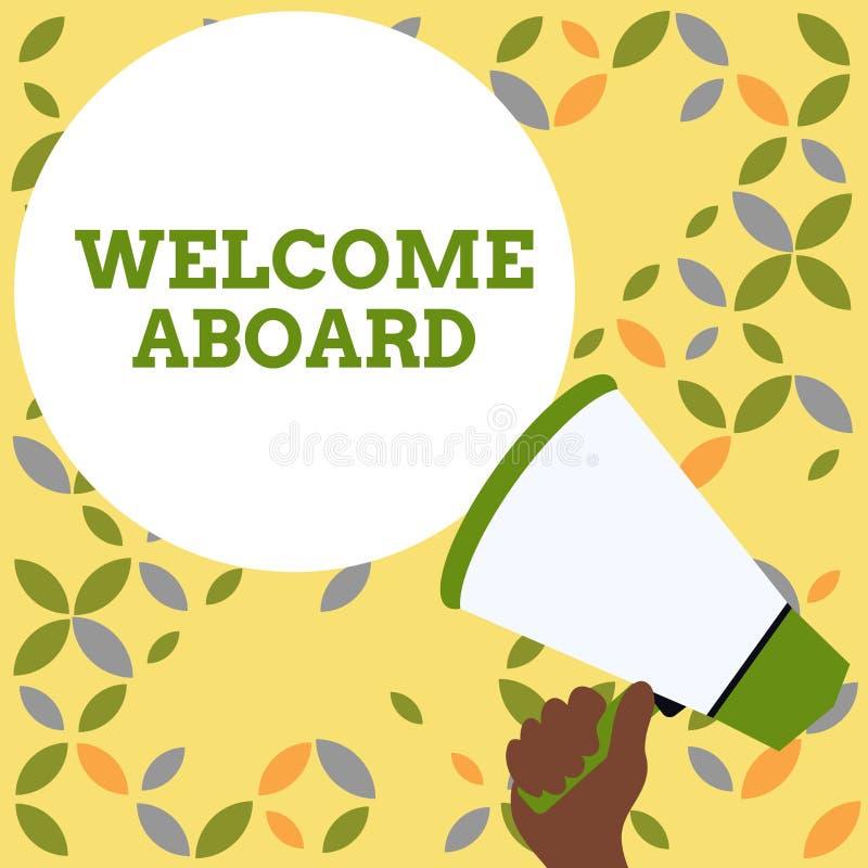 S?owa writing teksta powitanie Aboard Biznesowy pojęcie dla wyrażenia powitania demonstrować czyj jest przyjeżdżający ilustracja wektor