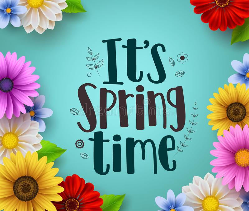 It`s spring time text vector greeting design with colorful spring flower elements royalty free illustration