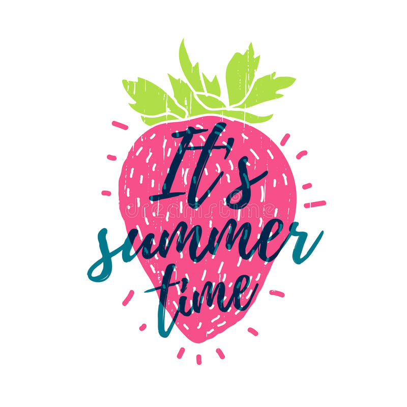 It's summer time. Print T-shirt with the text, and the decor of strawberry. Vector. It's summer time. Print T-shirt with the text, and the decor of strawberry stock illustration