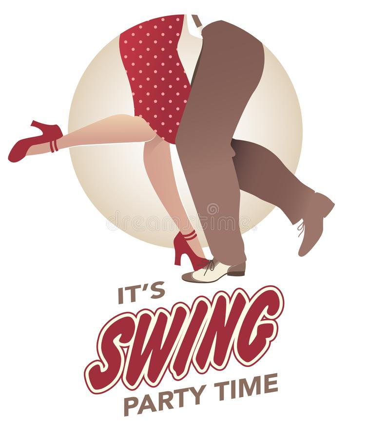It`s swing party time: Legs of man and woman wearing retro clothes and shoes dancing stock illustration