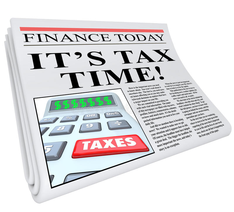 It's Tax Time Newspaper Headline Taxes Deadline Reminder. The headline It's Tax Time on a Financial newspaper reminding you that it's near the deadline to pay vector illustration