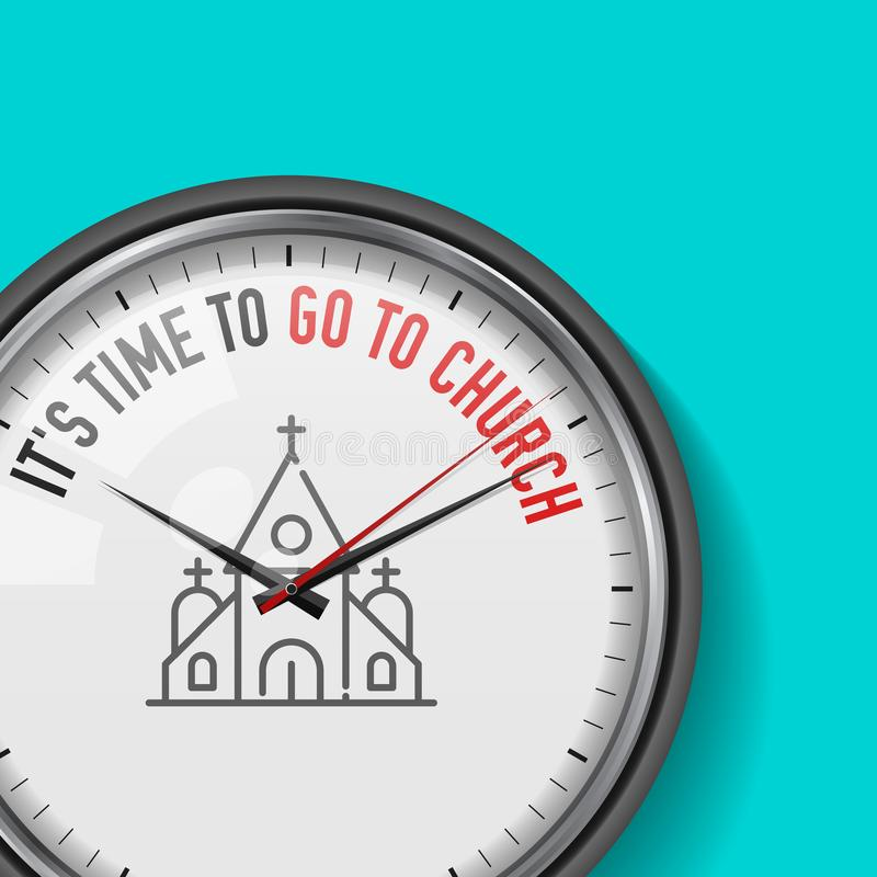 It`s Time to Go to Church. Vector Clock with Motivational Slogan. Analog Metal Watch with Glass. Christian Temple Icon stock illustration