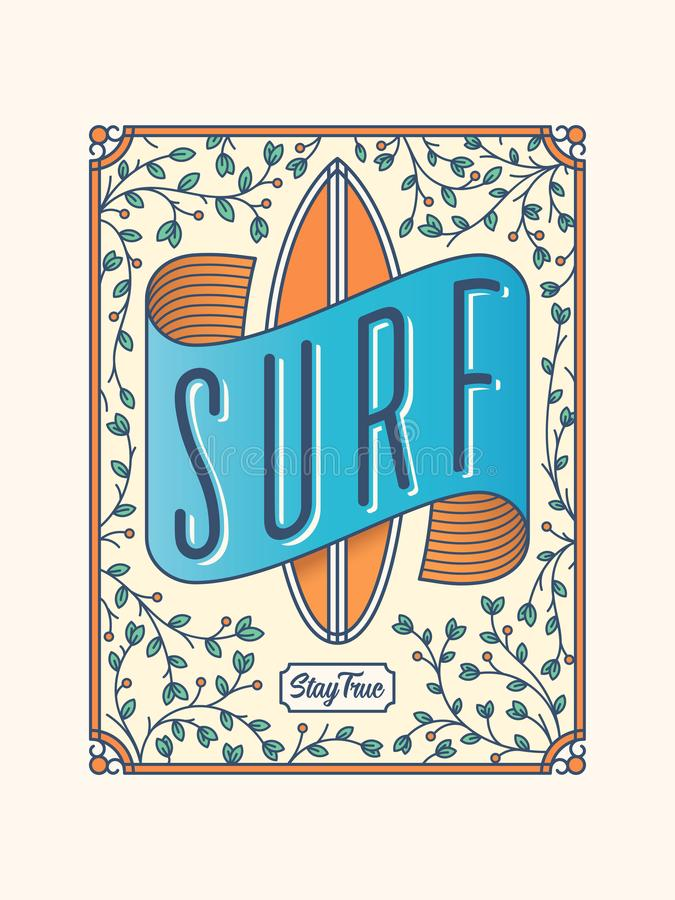 Born to surf and stay true royalty free illustration