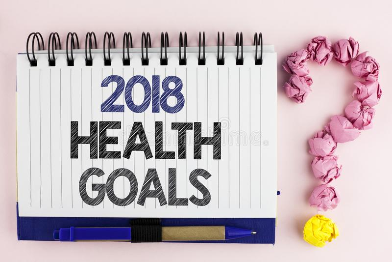 Saúde 2018 do texto da escrita Golas O conceito que significa os objetivos saudáveis da definição do alimento do exercício do pla imagens de stock