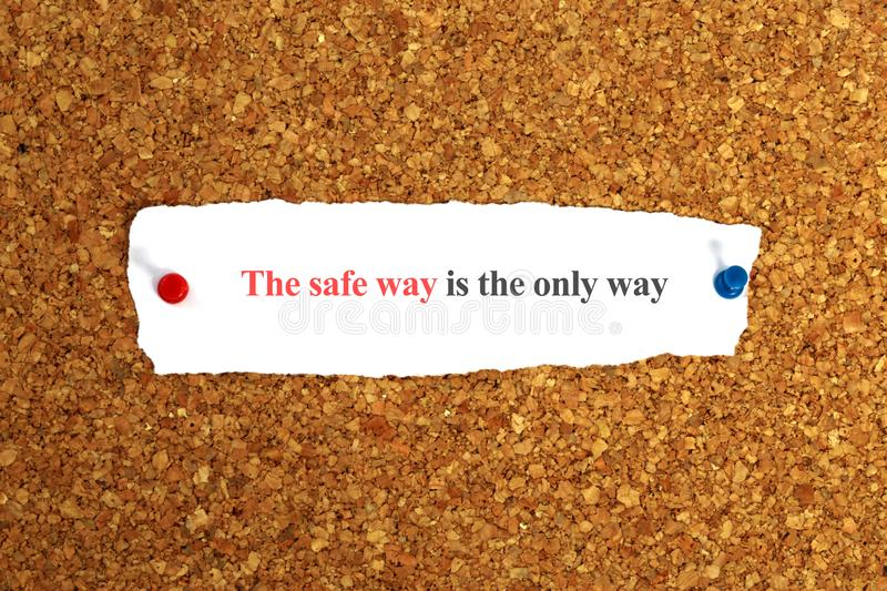 The safe is the only way. On paper stock photo
