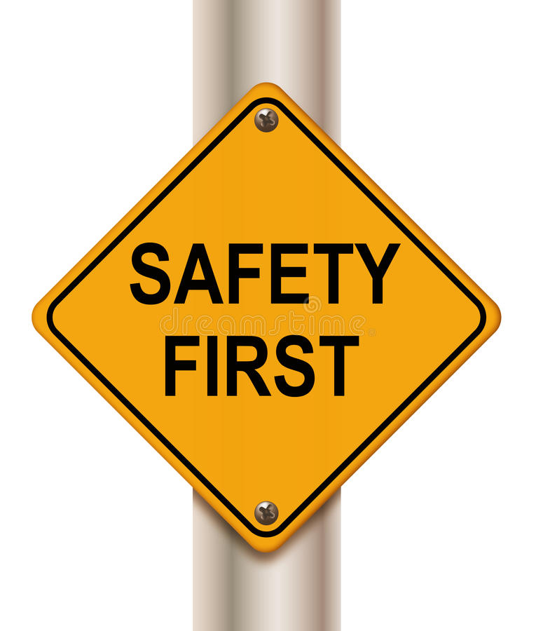 Safety first. Road sign'safety first' on white background