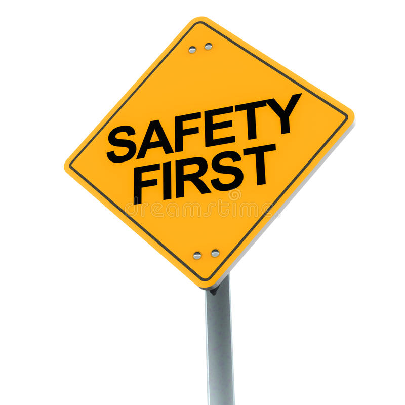 Safety first. Road sign on clean background showing concern for safety is of foremost importance royalty free illustration