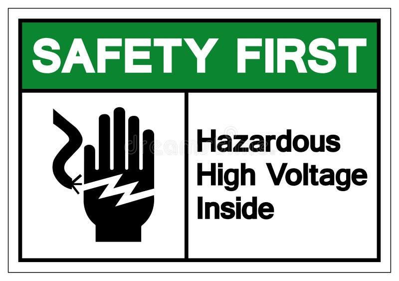 Safety First Hazardous High Voltage Inside Symbol Sign, Vector Illustration, Isolate On White Background Label. EPS10 royalty free illustration