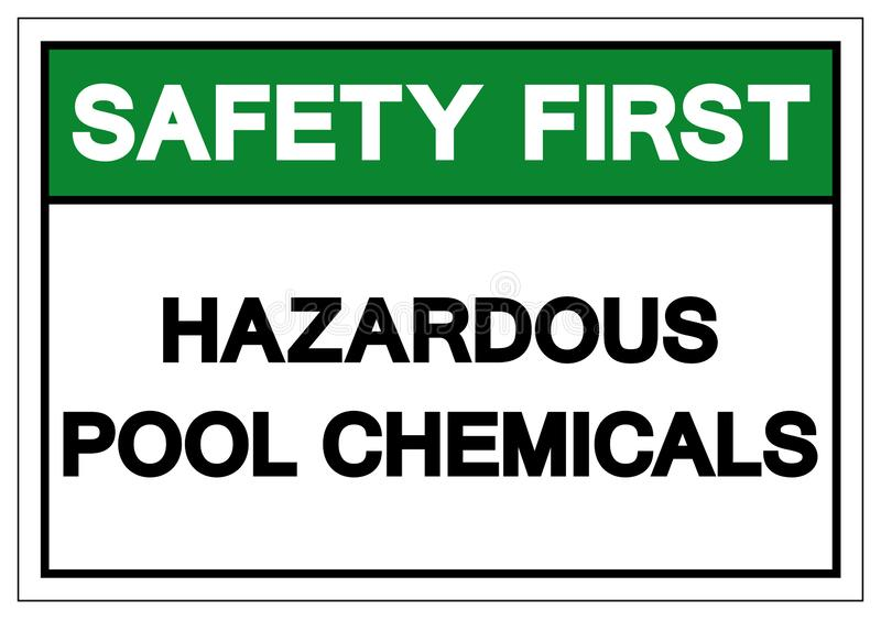 Safety First Hazardous Pool Chemicals Symbol Sign, Vector Illustration, Isolate On White Background Label. EPS10 royalty free illustration