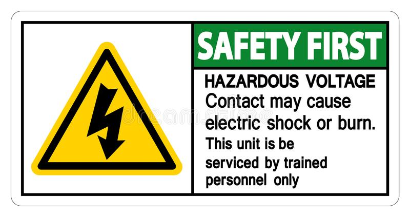 Safety first Hazardous Voltage Contact May Cause Electric Shock Or Burn Sign Isolate On White Background,Vector Illustration. Dangerous, high, electricity stock illustration