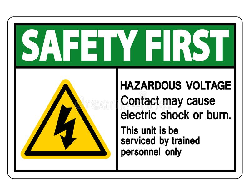Safety first Hazardous Voltage Contact May Cause Electric Shock Or Burn Sign Isolate On White Background,Vector Illustration. Dangerous, high, electricity royalty free illustration